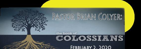 Guest Speaker: Pastor Brian Colyer 2-2-20